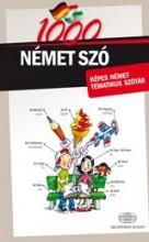 1000 NÉMET SZÓ - KÉPES NÉMET TEMATIKUS SZÓTÁR - Ekönyv - AKADÉMIAI KIADÓ ZRT.