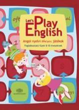 LET'S PLAY ENGLISH - ANGOL NYELVI TÁRSAS JÁTÉKOK - Ekönyv - AKADÉMIAI KIADÓ ZRT.