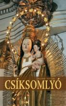 CSÍKSOMLYÓ - Ekönyv - TÉCSI ZOLTÁN - ILLYÉS CSABA