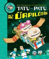 Tatu és Patu, az űrpilóták - Ekönyv - SAMI TOIVONEN/AINO HAVUKAINEN