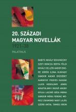 20. SZÁZADI MAGYAR NOVELLÁK 1921-1938 - Ekönyv - PALATINUS KIADÓ
