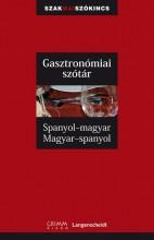 GASZTRONÓMIAI SZÓTÁR - SPANYOL-MAGYAR, MAGYAR-SPANYOL - Ekönyv - GRIMM KÖNYVKIADÓ KFT.
