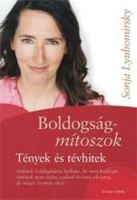BOLDOGSÁGMÍTOSZOK - TÉNYEK ÉS TÉVHITEK - Ekönyv - LYUBOMIRSKY, SONJA
