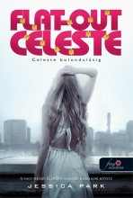 FLAT OUT CELESTE - CELESTE BOLONDULÁSIG - KÖTÖTT - Ekönyv - PARK, JESSICA