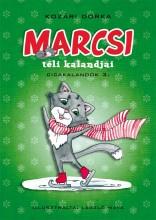 MARCSI TÉLI KALANDJAI - CICAKALANDOK 3. - Ekönyv - KOZÁRI DORKA