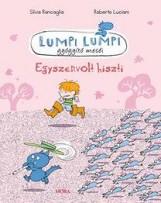 EGYSZERVOLT HISZTI - LUMPI LUMPI GYÓGYÍTÓ MESÉI - Ekönyv - RONCAGLIA-LUCIANI
