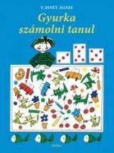 GYURKA SZÁMOLNI TANUL - Ekönyv - V.BINÉT ÁGNES