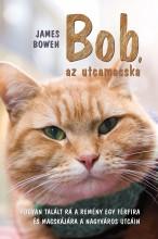 BOB, AZ UTCAMACSKA - Ekönyv - BOWEN, JAMES
