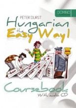 HUNGARIAN THE EASY WAY 1. - COURSEBOOK +CD - Ebook - DURST, PETER