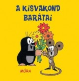 A KISVAKOND BARÁTAI - PANCSOLÓKÖNYV - Ekönyv - MÓRA KÖNYVKIADÓ