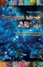 GYÓGYÍTÓ KÖVEK ABC-JE - Ekönyv - LEMKE, KAYA