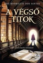 A VÉGSŐ TITOK - EGY BIBLIAI REJTÉLY NYOMÁBAN - Ebook - DOS SANTOS, J.R.