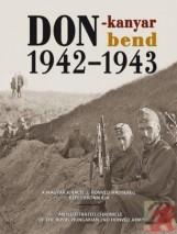 DON-KANYAR BEND 1942-1943 - MAGYAR-ANGOL - - Ekönyv - DR. SZABÓ PÉTER
