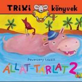 TRIXI KÖNYVEK - ÁLLAT-TÁRLAT 2. - Ekönyv - DEVECSERY LÁSZLÓ