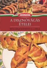 A DISZNÓVÁGÁS ÉTELEI - BÖLLÉRJÓZANÍTÓ ÉS A TÖBBIEK - ÍZŐRZŐK 4. - Ekönyv - DUNA KÖNYVKLUB KFT.