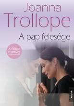 A PAP FELESÉGE - Ekönyv - TROLLOPE, JOANNA