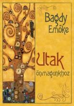 UTAK ÖNMAGUNKHOZ - Ekönyv - BAGDY EMŐKE