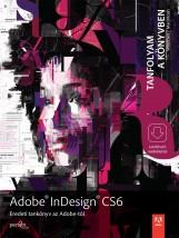 ADOBE INDESIGN CS6 - TANFOLYAM A KÖNYVBEN - Ebook - PERFACT-PRO KFT.