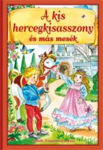 A KIS HERCEGKISASSZONY ÉS MÁS MESÉK - Ekönyv - SEBŐK ZSIGMOND