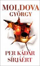PER KÁDÁR SÍRJÁÉRT - Ekönyv - MOLDOVA GYÖRGY