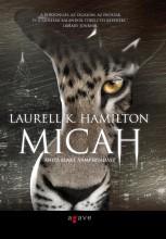 MICAH - ANITA BLAKE, VÁMPÍRVADÁSZ - Ekönyv - HAMILTON, LAURELL K.