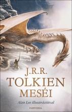J.R.R. TOLKIEN MESÉI - ALAN LEE ILLUSZTRÁCIÓIVAL - Ekönyv - TOLKIEN, J.R.R.