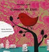 KISMADÁR ÉS KÓRÓ - Ekönyv - VÁRSZEGI ADÉL