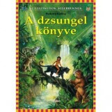 A DZSUNGEL KÖNYVE - KLASSZIKUSOK KISEBBEKNEK - Ekönyv - KIPLING, RUDYARD