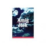 AMÍG ÉLEK - Ekönyv - DOWNHAM, JENNY