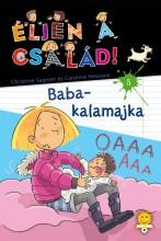 BABA-KALAMAJKA - ÉLJEN A CSALÁD 5. - Ekönyv - SAGNIER, CHRISTINE - HESNARD, CAROLINE