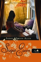 SUGAR QUEEN - ÉDES ÉLET - FŰZÖTT - - Ebook - ALLEN, SARAH ADDISON