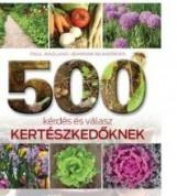 500 KÉRDÉS ÉS VÁLASZ KERTÉSZKEDŐKNEK - Ekönyv - WAGLAND, PAUL-MCAHDREWS, JEANNINE
