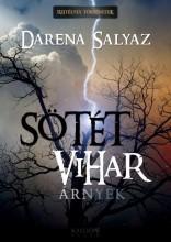 SÖTÉT VIHAR - ÁRNYÉK - Ebook - SALYAZ, DARENA