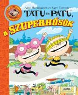 Tatu és Patu, a Szuperhősök - Ekönyv - SAMI TOIVONEN/AINO HAVUKAINEN