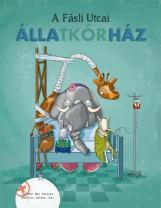 A Fásli utcai Állatkórház - Ekönyv - May Szilvia