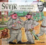 SVEJK - A DICSŐSÉGES CSIHI-PUHI - HANGOSKÖNYV - Ekönyv - HASEK, JAROSLAV
