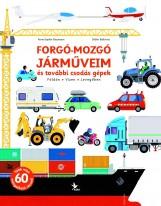 FORGÓ-MOZGÓ JÁRMŰVEIM ÉS TOVÁBBI CSODÁS GÉPEK - Ekönyv - BAUMANN - BALICEVIC