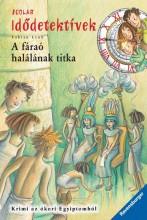 A FÁRAÓ HALÁLÁNAK TITKA - IDŐDETEKTÍVEK 11. - Ebook - LENK, FABIAN
