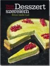 DESSZERT SZERELEM - SÜTNI BÁRKI TUD - Ekönyv - VARGA GÁBOR