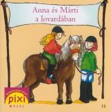 ANNA ÉS MÁRTI A LOVARDÁBAN - PIXI MESÉL 13. - Ekönyv - LEBERER, SVEN