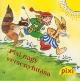 PIXI NAGY VERSENYFUTÁSA - PIXI MESÉL 16. - Ekönyv - HUNGAROPRESS KFT