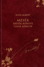MESÉK - ERDŐK KÖNYVE, TAVAK KÖNYVE - W.A. SOR. 37. - Ekönyv - WASS ALBERT