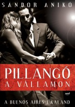 PILLANGÓ A VÁLLAMON - A BUENOS AIRES-I KALAND - Ekönyv - SÁNDOR ANIKÓ