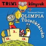 TRIXI KÖNYVEK - OLIMPIA TÜCSÖKFALVÁN - Ekönyv - SZILÁGYI LAJOS E.V.
