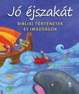 JÓ ÉJSZAKÁT - BIBLIAI TÖRTÉNETEK ÉS IMÁDSÁGOK - Ekönyv - WRIGHT, SALLY ANN - KÁLLAI NAGY KRISZTIN