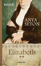ELIZABETH 2. - - Ekönyv - SETON, ANYA