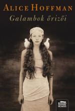 GALAMBOK ŐRIZŐI - Ekönyv - HOFFMAN, ALICE