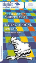 EATING AROUND BRITAIN - Ekönyv - ROUSE, AUDREY V. - ROUSE, ANDREW C.