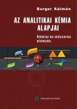 AZ ANALITIKAI KÉMIA ALAPJAI - KÉMIAI ÉS MŰSZERES ELEMZÉS - Ekönyv - BURGER KÁLMÁN