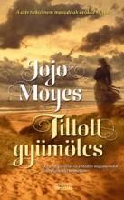 TILTOTT GYÜMÖLCS - Ekönyv - MOYES, JOJO
